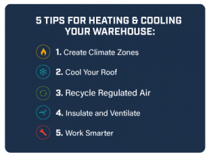 5 Tips for Heating & Cooling Your Warehouse.